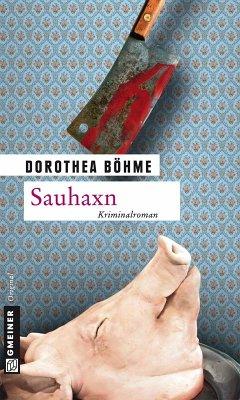 Sauhaxn (eBook, ePUB) - Böhme, Dorothea