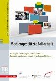 Mediengestützte Fallarbeit (eBook, PDF)