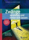Zwänge verstehen und hinter sich lassen (eBook, ePUB)