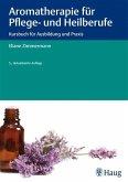 Aromatherapie für Pflege- und Heilberufe (eBook, ePUB)