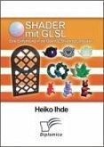 Shader mit GLSL: Eine Einführung in die OpenGL Shading Language (eBook, PDF)