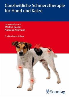 Ganzheitliche Schmerztherapie für Hund und Katze (eBook, PDF)