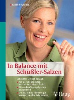In Balance mit Schüßler-Salzen (eBook, ePUB) - Wacker, Sabine