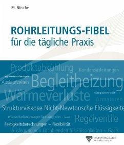 Rohrleitungs-Fibel (eBook, PDF) - Nitsche, Manfred