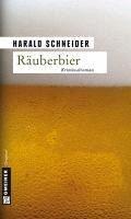 Räuberbier / Kommissar Palzkis fünfter Fall (eBook, PDF) - Schneider, Harald