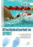 Öffentlichkeitsarbeit im Sport (eBook, PDF)
