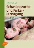 Schweinezucht und Ferkelerzeugung (eBook, ePUB)
