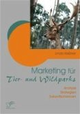 Marketing für Tier- und Wildparks (eBook, PDF)