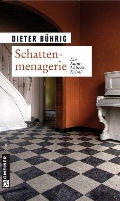 Schattenmenagerie (eBook, PDF) - Bührig, Dieter