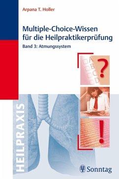 Multiple-Choice-Wissen für die Heilpraktikerprüfung (eBook, PDF) - Holler, Arpana Tjard