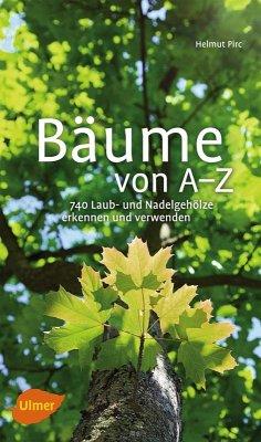 Bäume von A-Z (eBook, PDF) - Pirc, Helmut