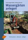 Wassergärten anlegen (eBook, PDF)