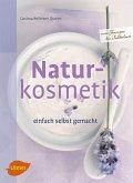 Naturkosmetik einfach selbst gemacht (eBook, ePUB)