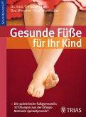 Gesunde Füße für Ihr Kind (eBook, PDF)