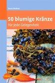 50 blumige Kränze (eBook, PDF)