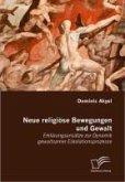 Neue religiöse Bewegungen und Gewalt (eBook, PDF)