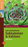 500 winterharte Sukkulenten und Kakteen (eBook, PDF)