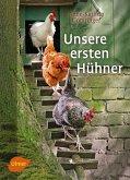 Unsere ersten Hühner (eBook, PDF)