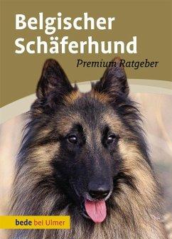 Belgischer Schäferhund (eBook, PDF) - Schmitt, Annette