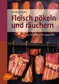 Fleisch pökeln und räuchern (eBook, ePUB)