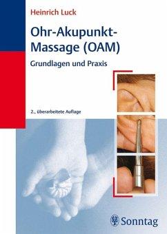 Ohr-Akupunkt-Massage (OAM) (eBook, PDF) - Luck, H.