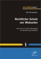 Rechtlicher Schutz von Webseiten (eBook, PDF) - Borngräber, Olaf