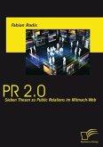PR 2.0: Sieben Thesen zu Public Relations im Mitmach-Web (eBook, ePUB)