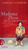 Madame Zhou und der Fahrradfriseur (eBook, ePUB)