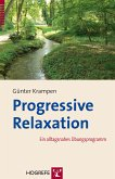 Progressive Relaxation (eBook, ePUB)