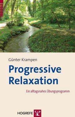 Progressive Relaxation (eBook, ePUB) - Krampen, Günter