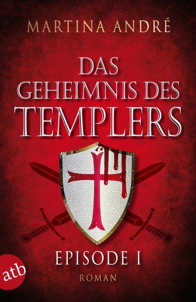 Ein heiliger Schwur / Das Geheimnis des Templers Bd.1 (eBook, ePUB) - André, Martina