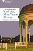 Wiesbaden - Rhein-Taunus - Rheingau (eBook, PDF)