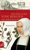 Hildegard von Bingen. Ein Leben im Licht (eBook, ePUB)