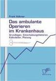 Das ambulante Operieren im Krankenhaus (eBook, PDF)