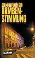 Bombenstimmung / Tannenbergs sechster Fall (eBook, ePUB) - Franzinger, Bernd