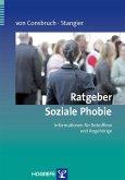 Ratgeber Soziale Phobie. Informationen für Betroffene und Angehörige (eBook, PDF)