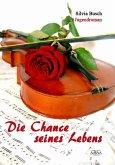 Die Chance seines Lebens (eBook, PDF)