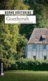 Goetheruh / Goethe-Trilogie Bd.1 (eBook, ePUB)