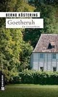 Goetheruh / Goethe-Trilogie Bd.1 (eBook, ePUB) - Köstering, Bernd