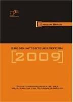 Erbschaftssteuerreform 2009: Belastungswirkungen bei der Übertragung von Betriebsvermögen (eBook, PDF) - Braun, Carolin