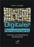 Digitaler Fernsehmarkt (eBook, PDF)