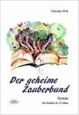 Der geheime Zauberbund (eBook, ePUB)