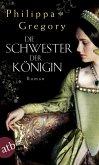 Die Schwester der Königin (eBook, ePUB)