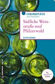 Südliche Weinstraße und Pfälzerwald (eBook, PDF)