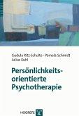 Persönlichkeitsorientierte Psychotherapie (eBook, PDF)