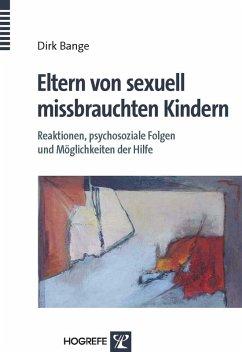 Eltern von sexuell missbrauchten Kindern (eBook, PDF) - Bange, Dirk