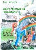 Cârats Abenteuer am Himmelshalter (eBook, PDF)