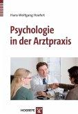 Psychologie in der Arztpraxis (eBook, PDF)