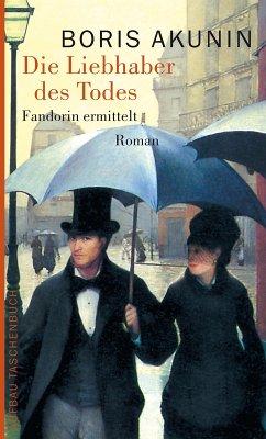 Die Liebhaber des Todes (eBook, ePUB) - Akunin, Boris