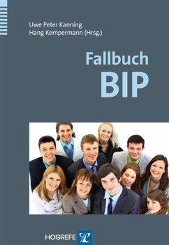 Fallbuch BIP (eBook, PDF) - Kanning, Uwe Peter; Kempermann, Hang